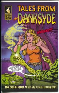 Tales From The Danksyde #1 2016-2nd Edition-200 copies-horror comix-NM