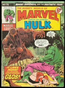 MIGHTY WORLD OF MARVEL #78 1974-HULK COVER-BRITISH-F4 VG