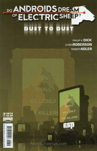 Do Androids Dream of Electric Sheep?: Dust To Dust #7 VF; Boom! | save on shippi