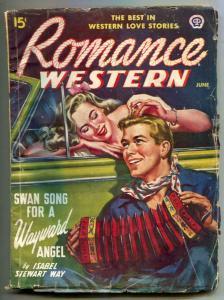 Romance Western Pulp June 1948- Wayward Angel VG