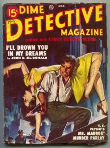 Dime Detective Pulp March 1949- John D MacDonald