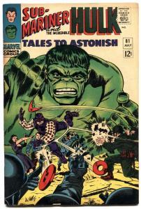 TALES TO ASTONISH #81-HULK/SUB-MARINER-1966 HIGH GRADE