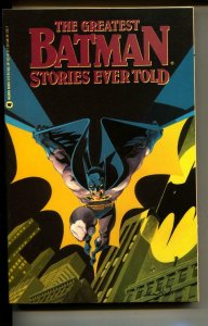 The Greatest Batman Stories Ever Told TPB trade