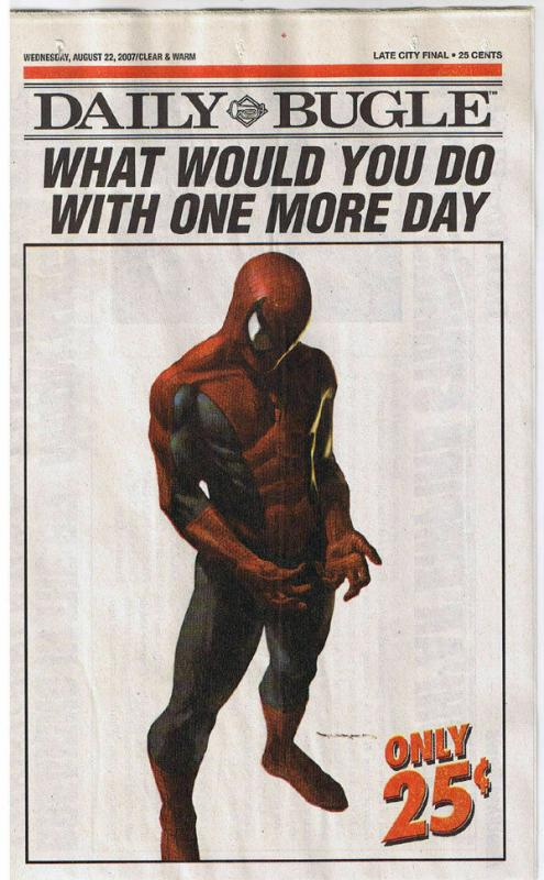 SPIDER-MAN / DAILY BUGLE, NM, 2007, What would you do One more day,more in store