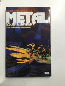 Northlanders Metal And Other Stories Tpb Softcover Sc Near Mint Nm Vertigo