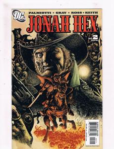 Jonah Hex # 2 NM 1st Print DC Comic Book Western Palmiotti Gray Ross Keith S58