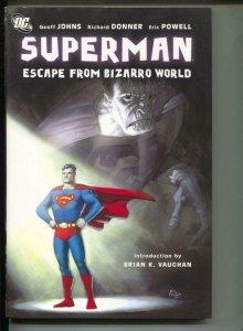 Superman Escape From Bizarro World-Geoff Johns-Hardcover