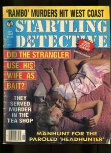 STARTLING DETECTIVE-01/1987-KILLER-RAMBO-WEST COAST-NIGHTMARE-MANHUNT G