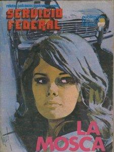 Servicio Federal tomo numero 05: La mosca