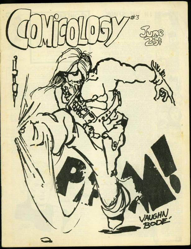 Comicology Fanzine #3 1969- Vaughn Bode cover- Jim Shooter G/VG