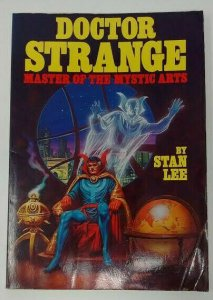 1979 Doctor Strange Master of The Mystic Arts Book by Stan Lee