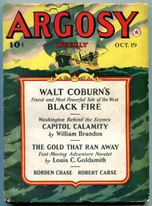 Argosy Pulp October 19 1940- Black Fire- Gold that Ran Away FN