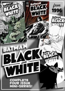 BATMAN BLACK & WHITE #1-4 (1996) Full Mini-Series! Incredible Creative Line-Up!