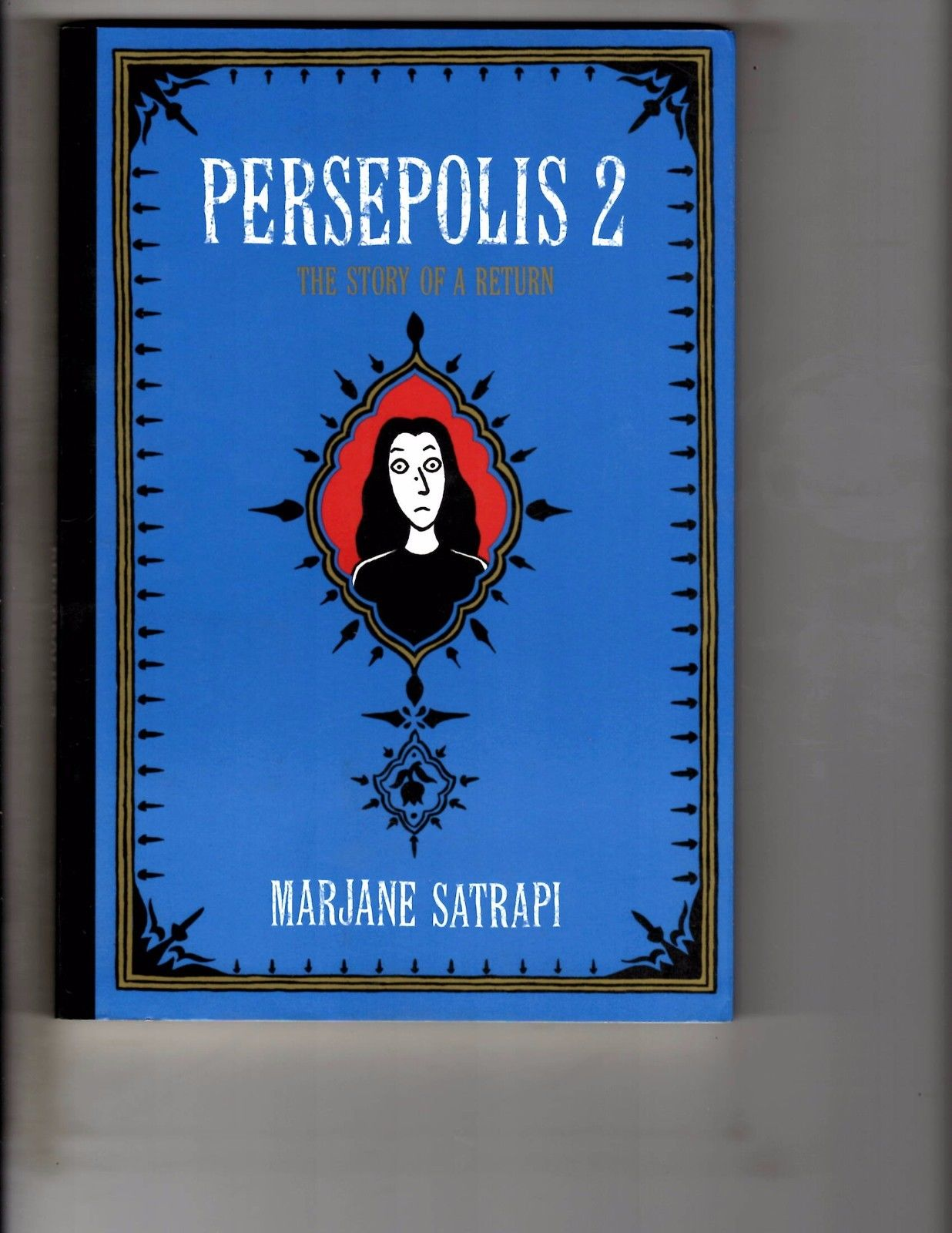 Persepolis 2 The Story Of A Return Marjane Satrapi Graphic Novel