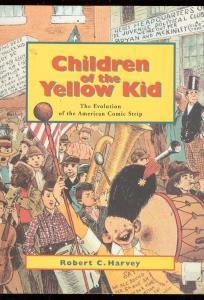 CHILDREN OF YELLOW KID TRADE PAPERBACK-ROBERT HARVEY VF/NM