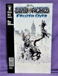 Mike Raicht DEADWORLD Frozen Over #1 Federico Dallochio (Desperado, 2007)!