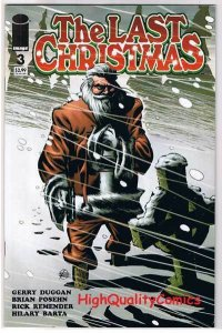 LAST CHRISTMAS 3, VF+, Zombies, Horror, Rick Remender, 2006, Xmas, Santa