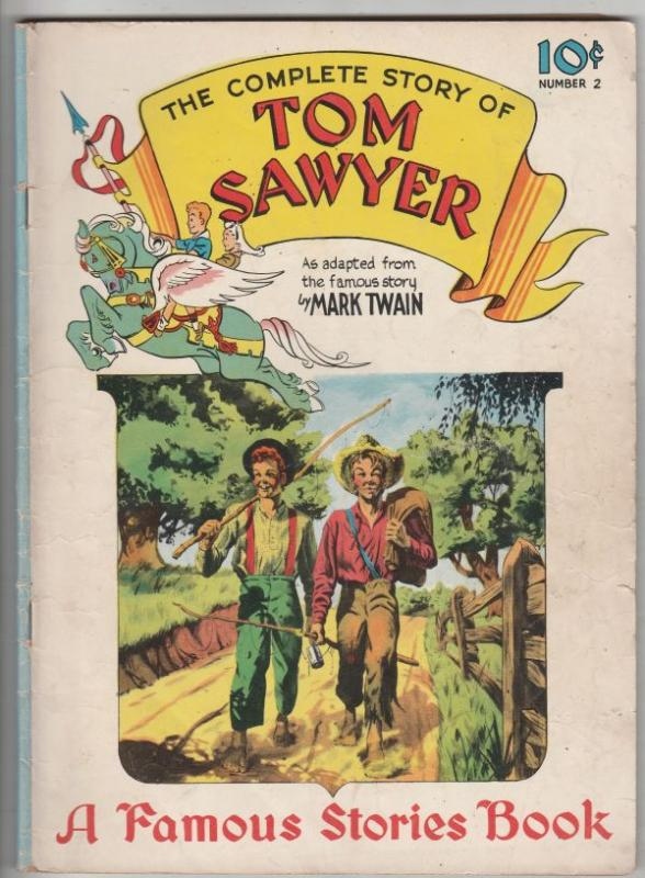 Famous Stories #2 (Feb-42) VG+ Affordable-Grade Tom Sawyer, Huck Finn