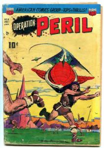 Operation Peril #8 1951- Weird golden age comic G