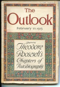 Outlook 2/22/1913-Teddy Roosevelt Bio Part 1-Birth Of The Atom-G-