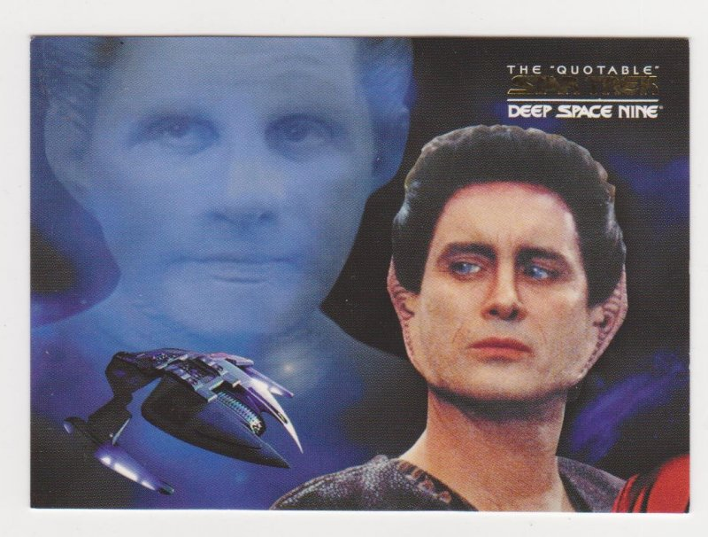 2007 Quotable Deep Space 9 DS9 Space the Final Frontier #DSN1