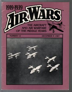 Air Wars #12 12/1987-Aircraft & air warfare of the middle years 1919-1939-FN
