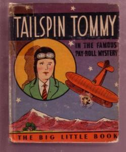 TAILSPIN TOMMY, PAYROLL MYSTERY, 1933 #747 BLB--WHITMAN VG-