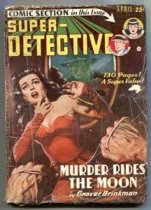 Super-Detective April 1950- Murder Rides the Moon- no back cover