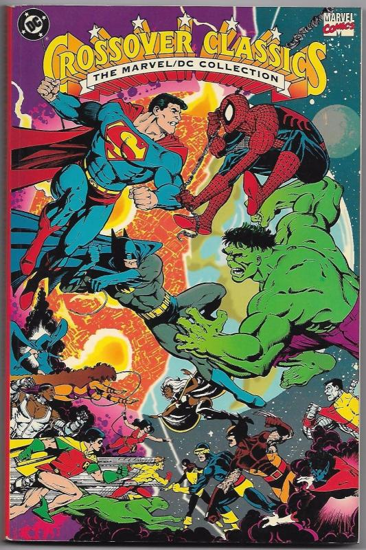 Crossover Classics Marvel/DC Collection TPB - 3rd Printing (1991) - VF