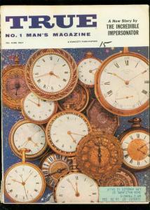 TRUE MAGAZINE JUNE 1957--INCREDIBLE IMPERSONATOR G