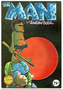 The MAN #1, VF , Vaughn Bode, 3rd, Underground, 1975, more UG in store