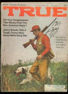 TRUE PULP MAGAZINE-NOV 1969-NAZIS-AMC JAVELIN-HEMICUDA  G/VG