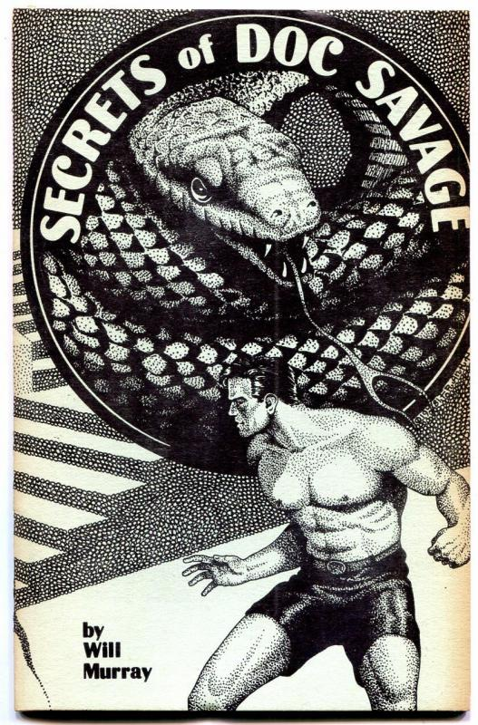Secrets of Doc Savage Fanzine 1981- Will Murray- Frank Hamilton Lester Dent VG