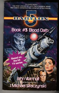 Babylon 5 Book # 3 – Blood Oath by John Vorholt
