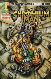 Chromium Man, The #2 VF/NM; Triumphant | save on shipping - details inside