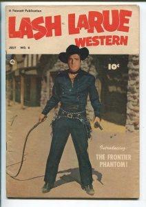 LASH LARUE  #6 1950-1ST FRONTIER PHANTOM STORY-fn