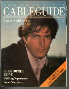 San Francisco Cable Guide #1 4/1984-1st issue-Christopher Reev-Superman-FN