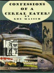 CONFESSIONS OF A CEREAL EATER! HARDCOVER-ROB MAISCH-'95 VF