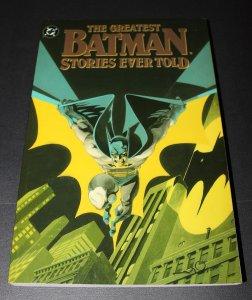 Batman: Greatest Batman Stories Ever Told TPB / NM-MT  1st Print  1988