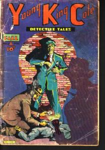 Young King Cole Detective Tales #1 1945 -TONI GAYLE Good Girl Art FR
