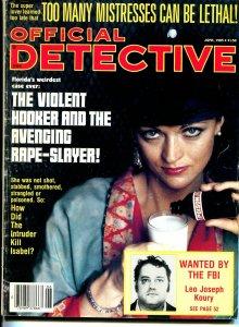 Official Detective Magazine June 1985-True Crime- Too Many Misstresses