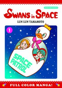 Swans In Space Graphic Novel Vol 1 (Udon, 2009) NM