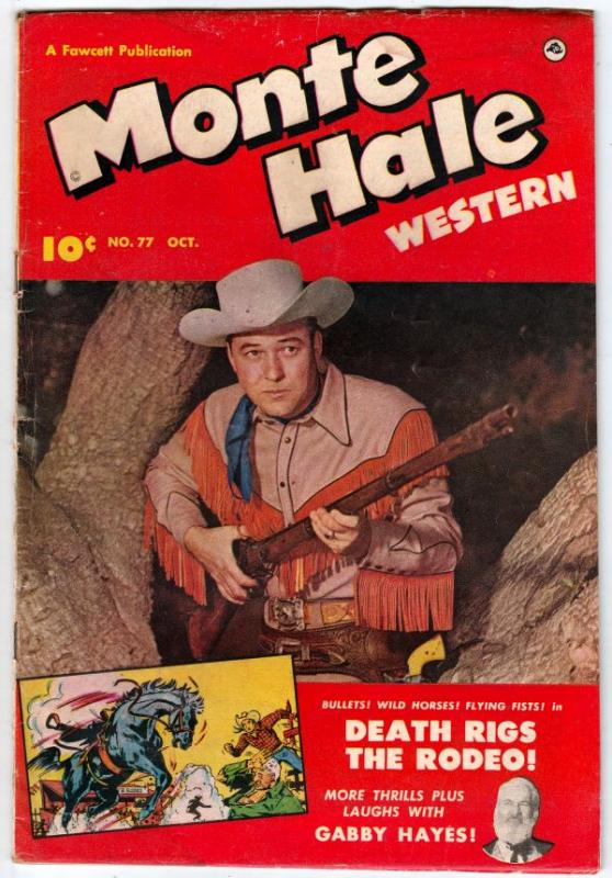 Monte Hale Western #77 (Oct-52) VG+ Affordable-Grade Monte Hale, Gabby Hayes