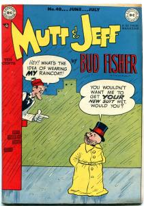 Mutt and Jeff #40 1949-Raincoat cover- DC Golden Age- Bud Fisher VF+