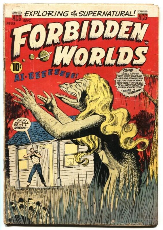 Forbidden Worlds #33 1956- Bride of the Swamp! Pre-Code horror
