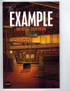 The Example # 1 Gestalt Publishing Comic Books Tom Taylor Colin Wilson!!!!!! S54