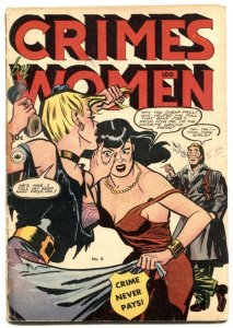 Crimes By Women #6 1949- Wild girl fight cover- Canadian G/VG