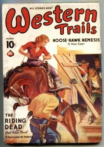 Western Trails Pulp 3/39- Riding Dead- Noose-Hawk Nemesis