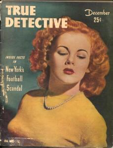 True Detective 12/1947-TD-photo cover-New York's football scandal-FR/G