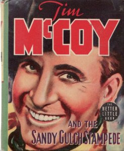 TIM McCOY AND THE SANDY GULCH STAMPEDE-BIG LITTLE BOOK VF